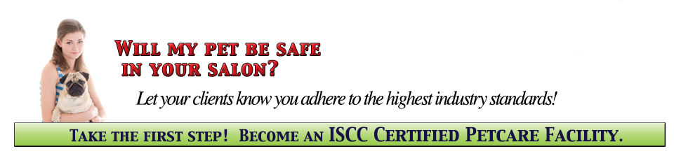 Become an ISCC Certified Petcare Facility
